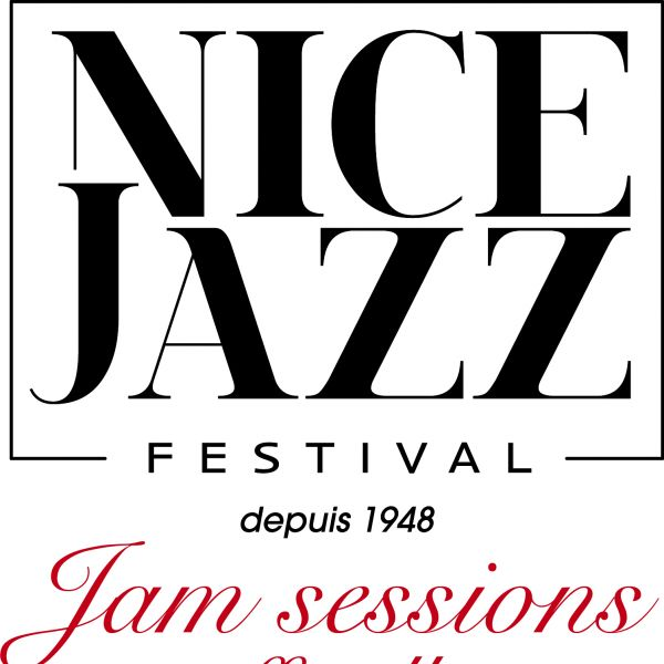 Les Jam sessions officielles du Nice Jazz Festival